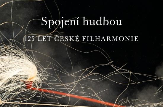 Spojení hudbou: 125 let České filharmonie