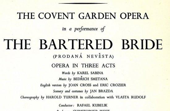 Prodaná nevěsta naprogramu Opery Covent Garden